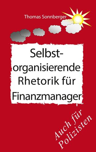 Poster Selbstorganisierende_Rhetorik_für_Finanzmanager, Polizei